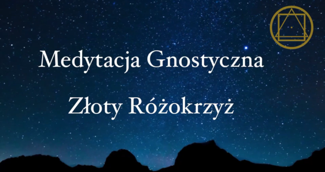 Medytacja Gnostyczna